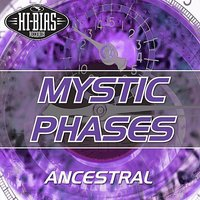 Ancestral EP — Mystic Phases