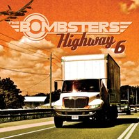Highway 6 — The Bombsters