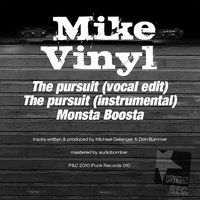 The Pursuit - Monsta Boosta — Mike Vinyl