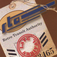 Late Arrival — Retro Transit Authority