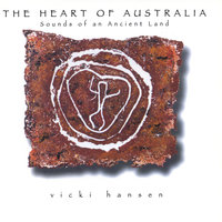 The Heart of Australia — Vicki Hansen