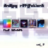 Analog Reflections vol. 2 - Five Senses — сборник