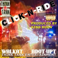 Click-n-Ride — Adot-Upt, Walkat, THINK TANK ENTERTAINMENT