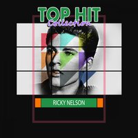 Top Hit Collection — Ricky Nelson