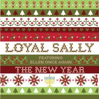 The New Year — Loyal Sally