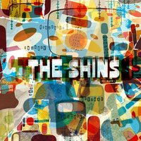 So Says I — The Shins