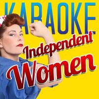 Karaoke - Independent Women — Karaoke