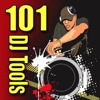 101 DJ Tools (Elements and Sound Effects) — Sound Effects Library