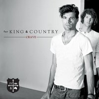 Crave — for KING & COUNTRY