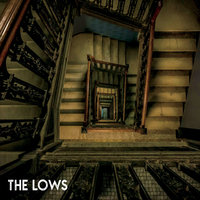 The Lows — The Lows
