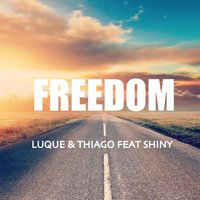 Freedom — Thiago, Shiny, Luque