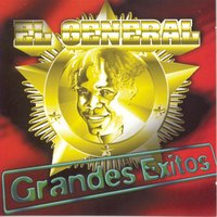 Grandes Exitos — El General