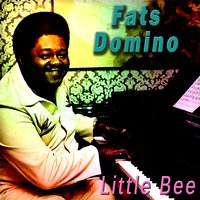 Little Bee — Fats Domino