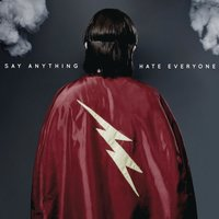 Hate Everyone — Say Anything