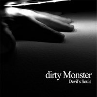 Devil's Souls — Dirty Monster