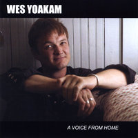 A Voice From Home — Wes Yoakam