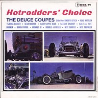 Hotrodder's Choice — The Deuce Coupes