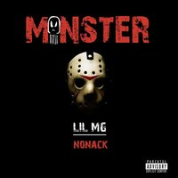 Monster — Lil MG, Nonack