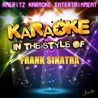 Karaoke - In the Style of Frank Sinatra — Ameritz Karaoke Entertainment