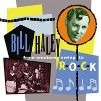 From Western Swing To Rock — Bill Haley