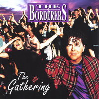 The Gathering — The Borderers