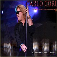The Best Songs for My Friends — Carlo Cori