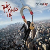 This Way Up — Brian Ray