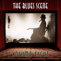 The Blues Scene, Vol. 8 — сборник