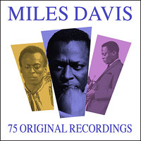 All Time Greats - 75 Original Recordings — Miles Davis