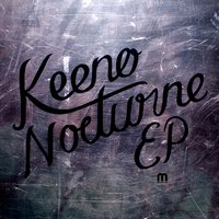 Nocturne Ep — Keeno