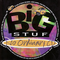 No Ordinary CD — Big Stuf