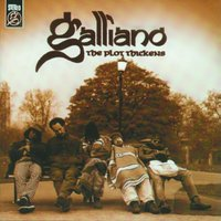 The Plot Thickens — Galliano