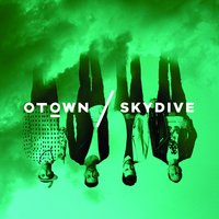 Skydive — O-Town
