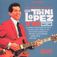 More Trini Lopez At PJ's — Trini Lopez