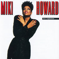 Love Confessions — Miki Howard