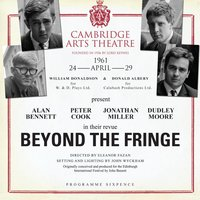 Beyond the Fringe — Dudley Moore, Peter Cook, Jonathan Miller, Alan Bennett, Alan Bennett, Peter Cook, Jonathan Miller And Dudley Moore