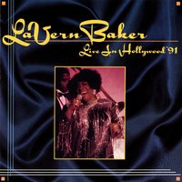 Live In Hollywood '91 — Lavern Baker
