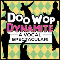 Doo Wop Dynamite - A Vocal Spectacular — The Skyliners
