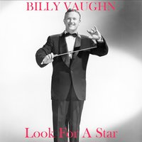 Look for a Star — Billy Vaughn