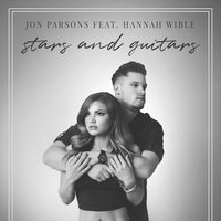 Stars and Guitars — Jon Parsons, Hannah Wible