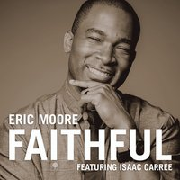 Faithful - Single — Eric Moore