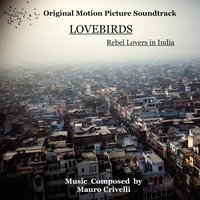 Lovebirds - Rebel Lovers in India — Mauro Crivelli