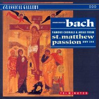 Bach: Famous Chorales & Arias from St. Matthew Passion — Orchestra of Radio Sofia