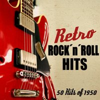 Retro Rock'n'roll Hits - 50 Hits of 1950 — сборник
