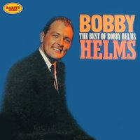 The Best Of Bobby Helms — Bobby Helms