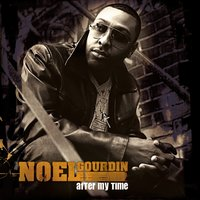 After My Time — Noel Gourdin