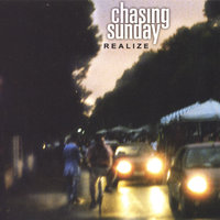 Realize — Chasing Sunday
