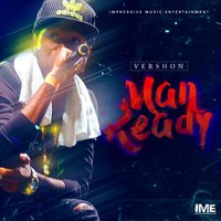 Man Ready — Vershon