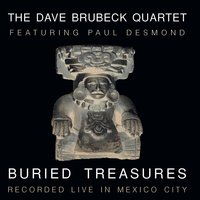 Buried Treasures — Dave Brubeck, Paul Desmond