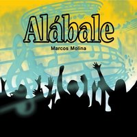 Alábale — Marcos molina